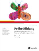 Frühe Bildung. Interdisziplinäre Zeitschrift für Forschung, Ausbildung und Praxis